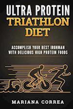 Ultra Protein Triathlon Diet