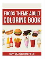 Foods Theme Adult Coloring Book