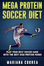Mega Protein Soccer Diet