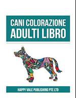 Cani Colorazione Adulti Libro