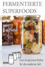 Fermentierte Superfoods