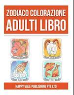 Zodiaco Colorazione Adulti Libro