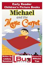 Michael and the Magic Carpet - Early Reader - Children's Picture Books