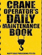 Crane Operator's Daily Maintenance Book