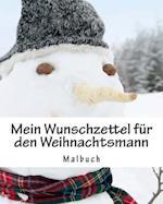 Mein Wunschzettel Fur Den Weihnachtsmann