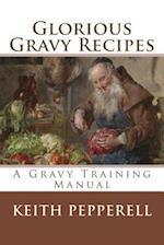 Glorious Gravy Recipes