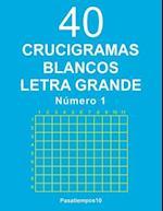 40 Crucigramas Blancos Letra Grande - N. 1