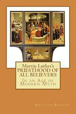 Martin Luther's Priesthood of All Believers