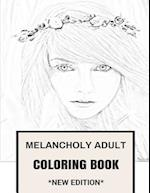 Melancholy Adult Coloring Book