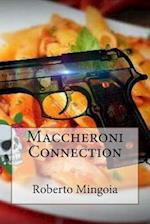 Maccheroni Connection
