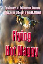 Flying Hot Maggy