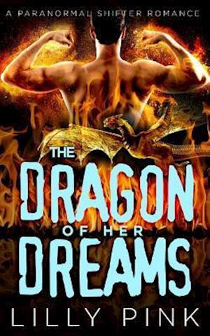 Bog, paperback The Dragon of Her Dreams af Lilly Pink