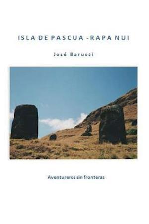 Isla de Pascua - Rapa Nui Version Color af Jose Barucci