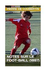 Notes Sur Le Foot-Ball