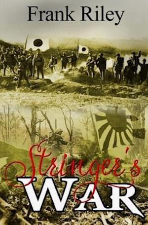 Bog, paperback Stringer's War af Frank Riley