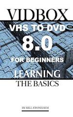 Vidbox Vhs to DVD 8.0 for Beginners