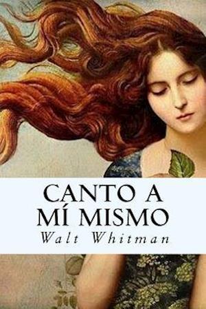 Bog, paperback Canto a Mi Mismo af Whitman Walt