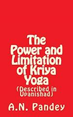 The Power and Limitation of Kriya Yoga