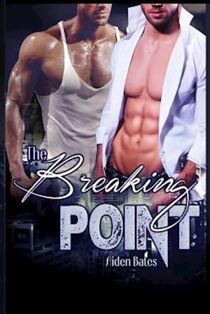 Bog, paperback The Breaking Point af Aiden Bates