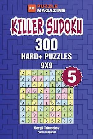 Bog, paperback Killer Sudoku - 300 Hard+ Puzzles 9x9 (Volume 5) af Sergii Tolmachov