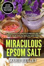 Miraculous Epsom Salt