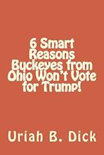 6 Smart Reasons Buckeyes from Ohio Won't Vote for Trump!