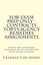 For Exam Prep Only - Contracts Torts Agency Remedies Assignments
