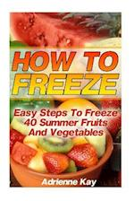 How to Freeze