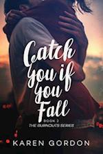Catch You If You Fall af Karen Gordon