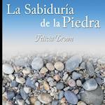 La Sabiduria de La Piedra