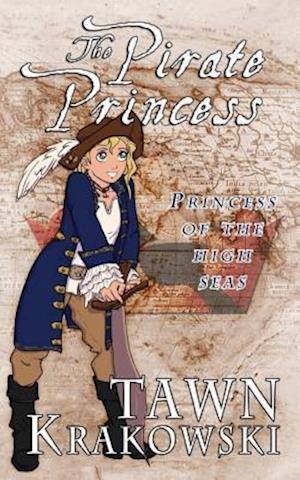 Bog, paperback The Pirate Princess af Tawn Krakowski