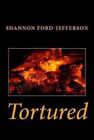 Bog, paperback Tortured af Shannon M. Ford-Jefferson