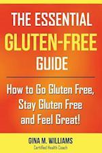 The Essential Gluten-Free Guide