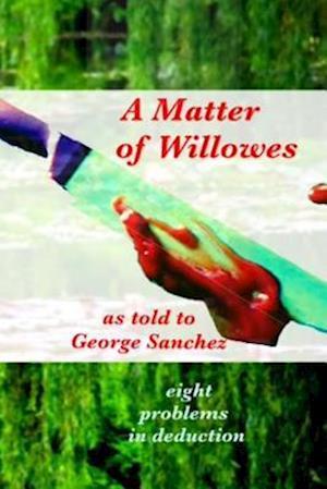 Bog, paperback A Matter of Willowes af MR George J. Sanchez