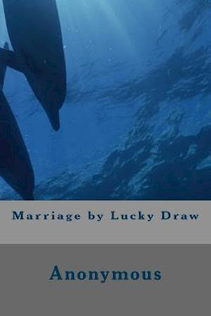 Bog, paperback Marriage by Lucky Draw af Anonymous
