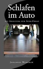 Schlafen Im Auto - Mit Anleitung Zum Auto-Umbau