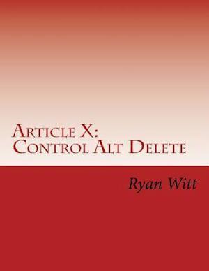 Bog, paperback Article X af Ryan W. Witt