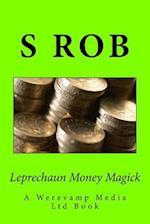 Leprechaun Money Magick