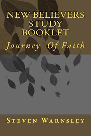 Bog, paperback New Believers Study Booklet af Steven Warnsley