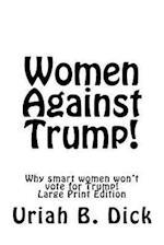 LP Women Against Trump!