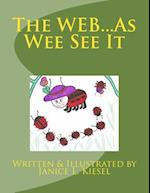 The Web...as Wee See It
