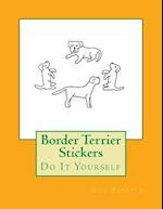 Border Terrier Stickers