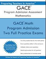 Gace Program Admission Assessment - Mathematics