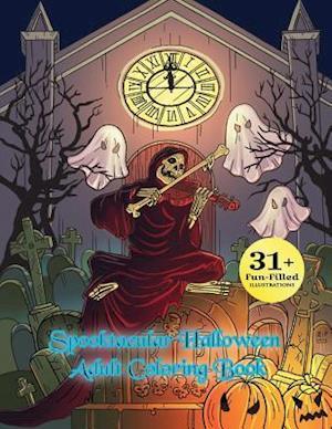 Bog, paperback Spooktacular Halloween Adult Coloring Book af Halloween Adult Coloring Books, Constance Young