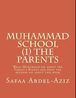 Muhammad School (1) the Parents
