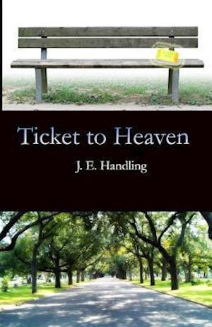 Bog, paperback Ticket to Heaven af J. E. Handling