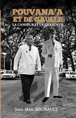 Bog, paperback Pouvana'a Et de Gaulle af Jean-Marc Regnault