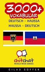 3000+ Deutsch - Haussa Haussa - Deutsch Vokabular