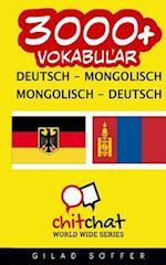 3000+ Deutsch - Mongolisch Mongolisch - Deutsch Vokabular