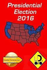 2016 Presidential Election (Deutsch Ausgabe)